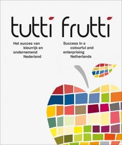 boek-tutti-frutti-het-succes-van-kleurrijk-en-ondernemend-nederland-saskia-maarse